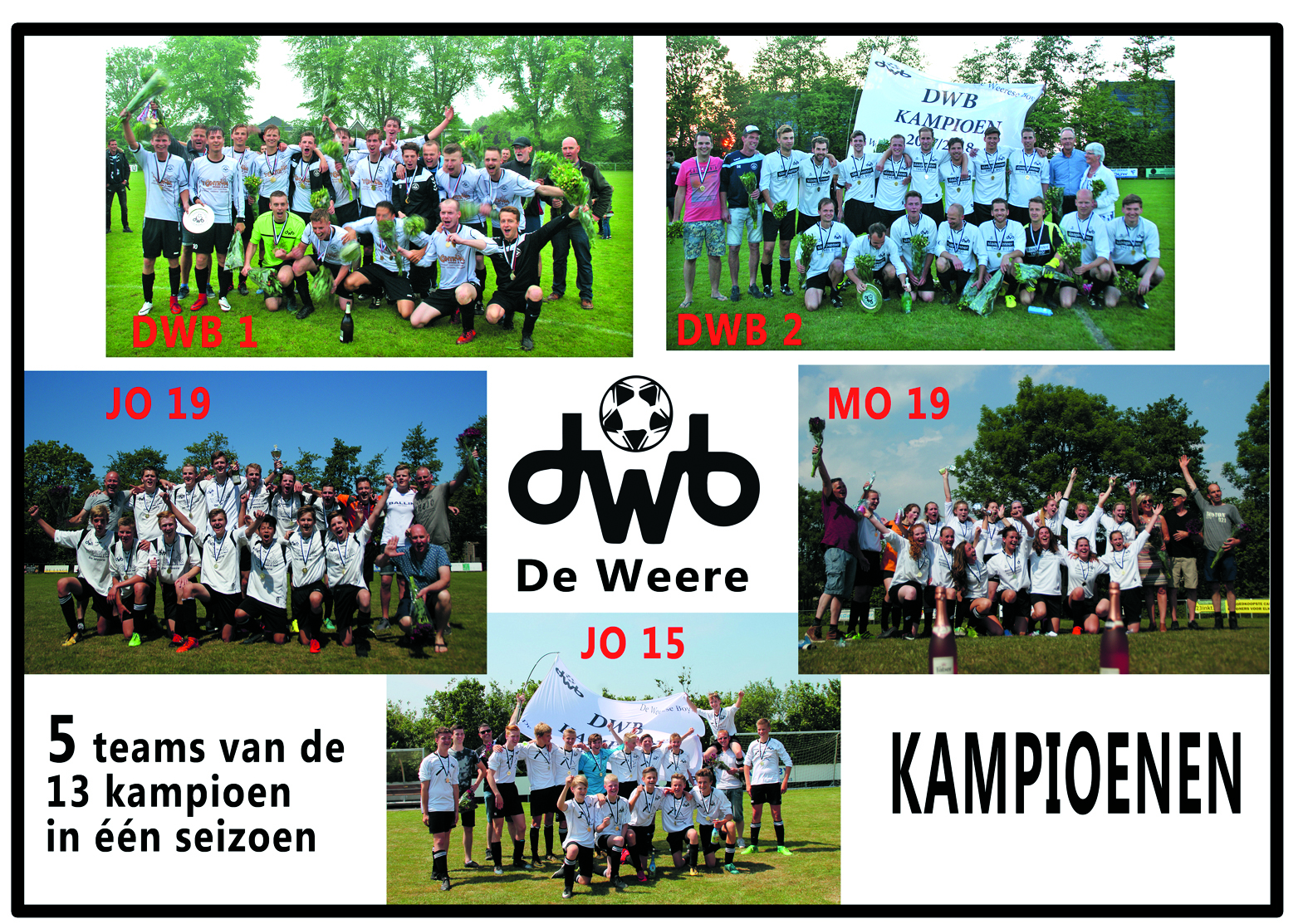 De kampioenen van DWB. (Foto: aangeleverd)