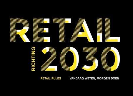 Retail verandert razendsnel richting 2030
