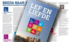 Het nieuwe coalitieakkoord voor Breda heet 'Lef en Liefde'.