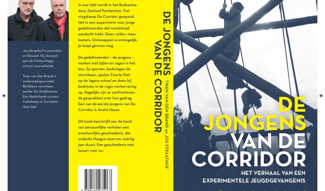 Jos Straathof (op de auteursfoto links) en Twan van den Brand tekenden na tientallen interviews het verhaal op van de jongens van de Corridor; de experimentele jeugdgevangenis in Zeeland waar straffen en heropvoeden hand in hand gingen.