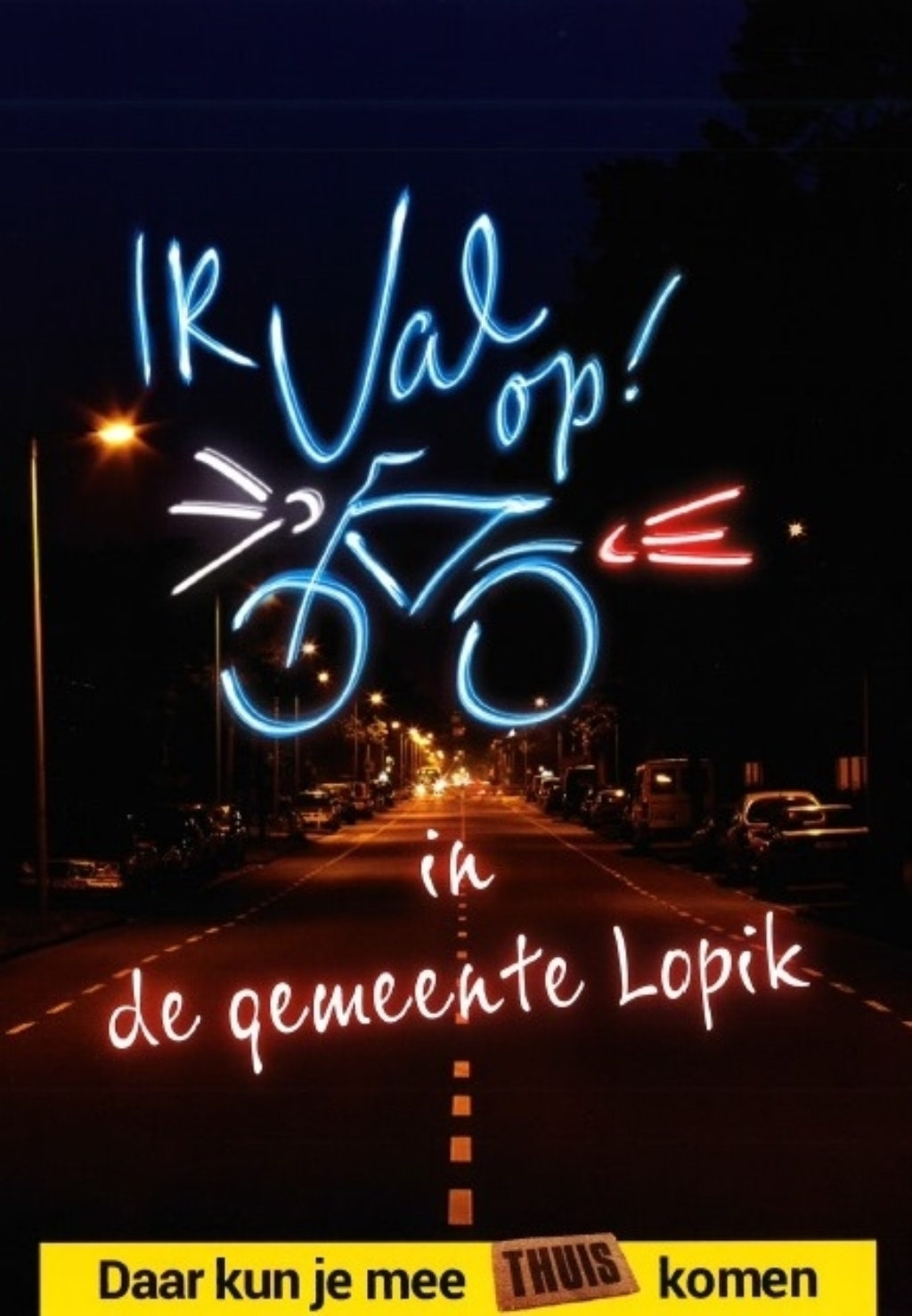 maanden heeft de politie in lopik extra fietsverlichtingscontroles gepland wees dus gewaarschuwd en voorkom een boete zorg dat je verlichting in orde