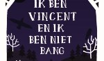 Biebtip 'Ik ben Vincent en ik ben niet bang'