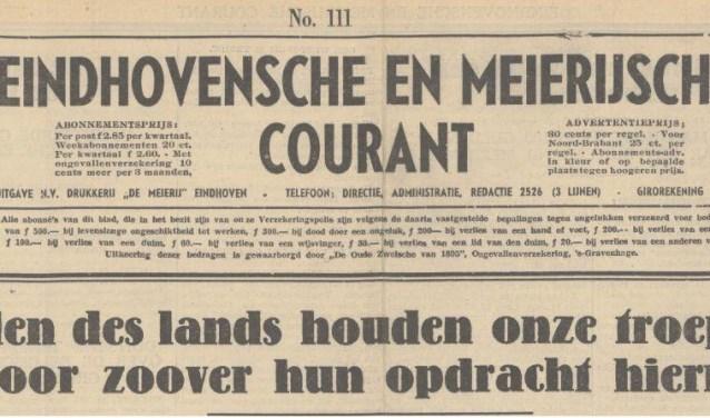 De Eindhovensche en Meierijsche Courant op de dag dat Valkenswaard door de Duitsers wordt bezet: 'In alle delen des lands houden onze troepen verbeten stand, voor zoover hun opdracht hiertoe leidde.'